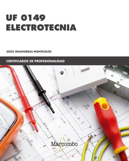 *UF0149 ELECTROTECNIA.