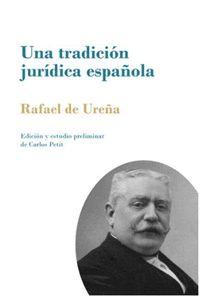 UNA TRADICIÓN JURÍDICA ESPAÑOLA                                                 LA AUTORIDAD PA
