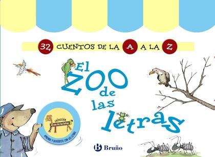 EL ZOO DE LAS LETRAS (32 CUENTOS DE LA A A LA Z).