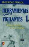 HERRAMIENTAS PARA VIGILANTES 1