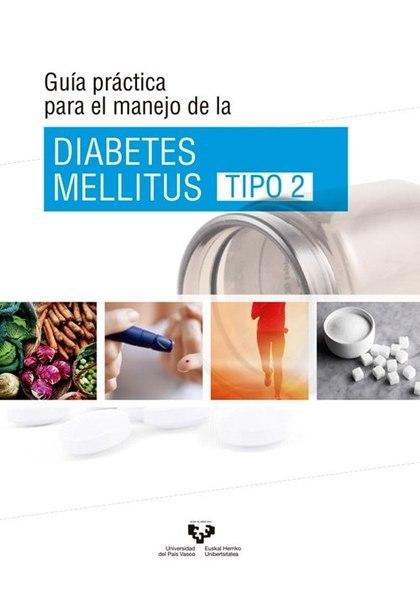 GUÍA PRÁCTICA PARA EL MANEJO DE LA DIABETES MELLITUS TIPO 2.