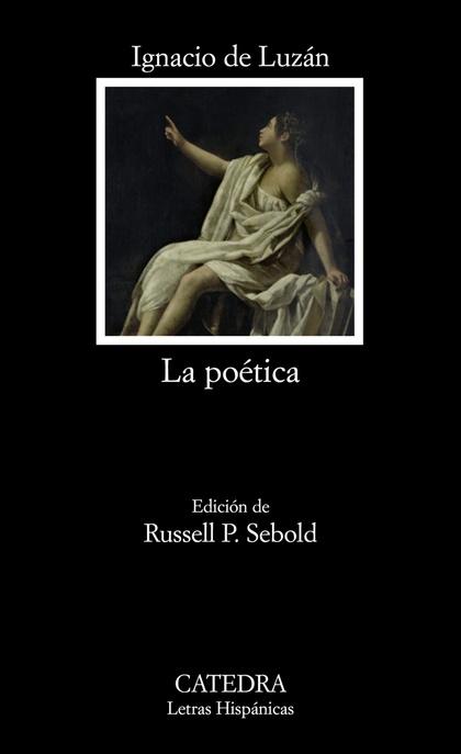 La poética o reglas de la poesía en general, y de sus principales especies