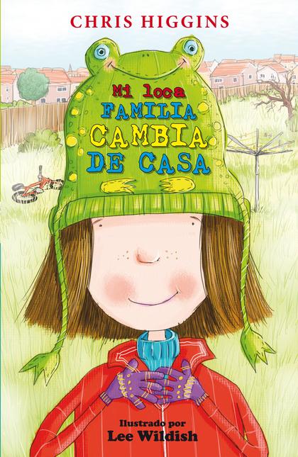 5. MI LOCA FAMILIA: CAMBIA DE CASA.