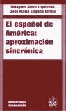 EL ESPAÑOL DE AMÉRICA: APROXIMACIÓN SINCRÓNICA