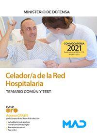 CELADOR/A DE LA RED HOSPITALARIA DEL MINISTERIO DE DEFENSA. TEMARIO COMÚN Y TEST.