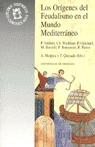 ORIGENES DEL FEUDALISMO MUNDO MEDITERRANEO