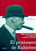 EL PRISIONERO DE RUHLEBEN : FRED PENTLAND, EL HOMBRE QUE CAMBIÓ AL ATHLETIC