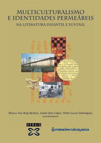 MULTICULTURALISMO E IDENTIDADES PERMEÁBEIS NA LITERATURA INFANTIL E XUVENIL