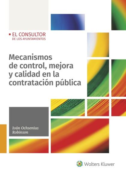 MECANISMOS DE CONTROL, MEJORA Y CALIDAD EN LA CONTRATACIÓN PÚBLICA.