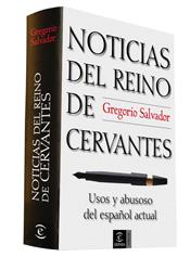 NOTICIAS DEL REINO DE CERVANTES.