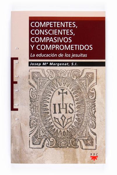 COMPETENTES, CONSCIENTES, COMPASIVO Y COMPROMETIDOS