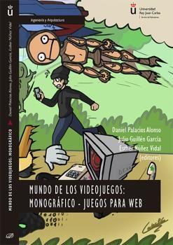 MUNDO DE LOS VIDEOJUEGOS: MONOGRAFICO-JUEGOS PARA WEB