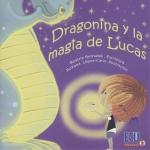 DRAGONINA Y LA MAGIA DE LUCAS.