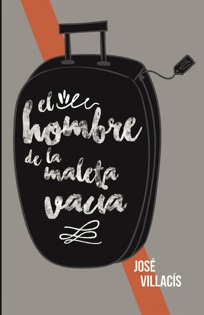 EL HOMBRE DE LA MALETA VACÍA.