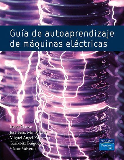 GUÍA DE AUTOAPRENDIZAJE DE MÁQUINAS ELÉCTRICAS