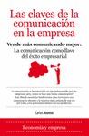 LAS CLAVES DE LA COMUNICACIÓN EN LA EMPRESA : VENDE MÁS COMUNICANDO MEJOR