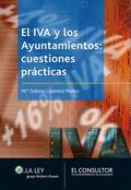 EL IVA Y LOS AYUNTAMIENTOS : CUESTIONES PRÁCTICAS