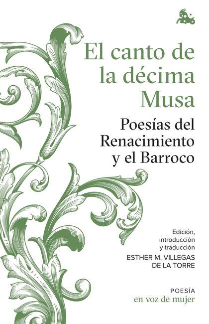 EL CANTO DE LA DECIMA MUSA: POESIAS DEL RENACIMIEN
