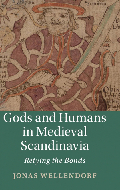 GODS AND HUMANS IN MEDIEVAL SCANDINAVIA