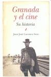 GRANADA Y EL CINE. SU HISTORIA.