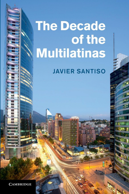THE DECADE OF THE MULTILATINAS.