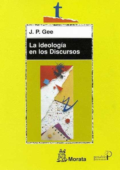 LA IDEOLOGÍA DE LOS DISCURSOS