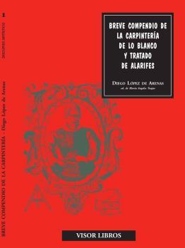 BREVE COMPENDIO DE CARPINTERIA DE LO BLANCO Y TRATADO ALARIFES