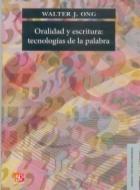 Oralidad y escritura : tecnologías de la palabra