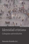 IDENTIDAD CRISTIANA: COLOQUIOS UNIVERSITARIOS
