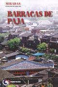 BARRACAS DE PAJA.
