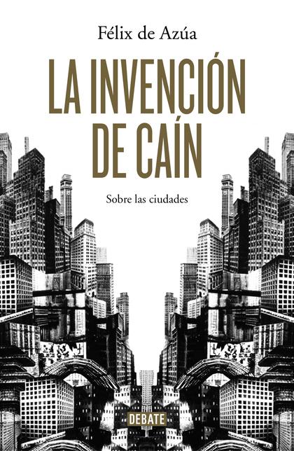 LA INVENCIÓN DE CAIN.