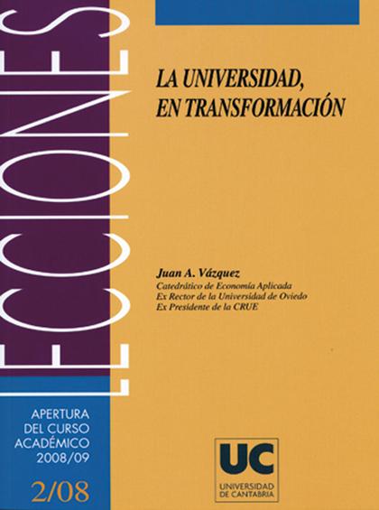 LA UNIVERSIDAD, EN TRANSFORMACIÓN