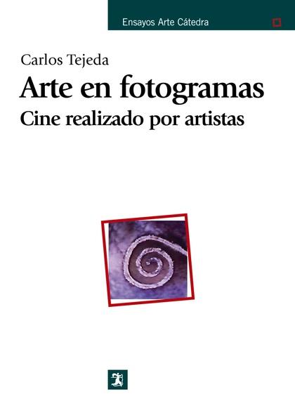 ARTE EN FOTOGRAMAS: CINE REALIZADO POR ARTISTAS