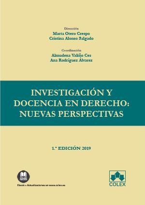 INVESTIGACIÓN Y DOCENCIA EN DERECHO: NUEVAS PERSPECTIVAS                        INNOVACIÓN DOCE