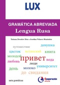 GRAMÁTICA ABREVIADA DE LA LENGUA RUSA. LUX