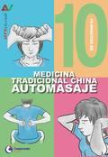 10 MINUTOS DE MEDICINA TRADICIONAL  CHINA AUTOMASA.