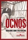 OCNOS  SEGUIDO DE VARIACIONES SOBRE UN TEMA MEXICANO