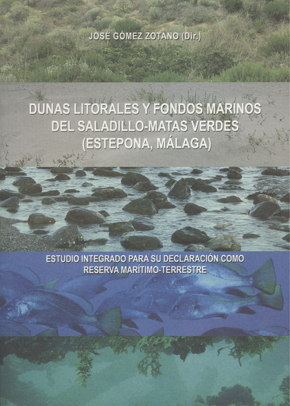 DUNAS LITORALES Y FONDOS MARINOS DEL SALADILLO-MATA VERDES (ESTEPONA, MÁLAGA) : ESTUDIO INTEGRA