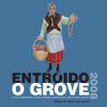 ENTROIDO O GROVE, 2008