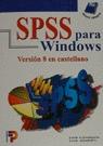 SPSS PARA WINDOWS VERSION 8 EN CASTELLANO