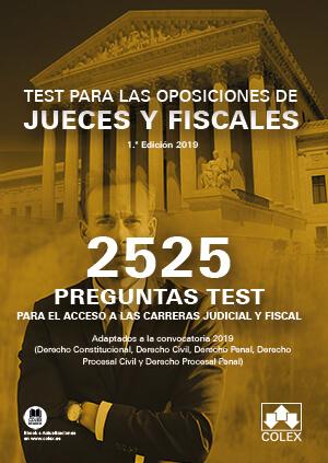 2525 PREGUNTAS TEST OPOSICIONES DE JUECES Y FISCALES