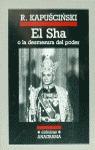 EL SHA. O LA DESMESURA DEL PODER