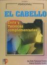 EL CABELLO CORTE Y TECNICAS COMPLEMENTARIAS