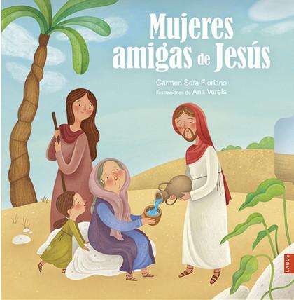 MUJERES AMIGAS DE JESÚS