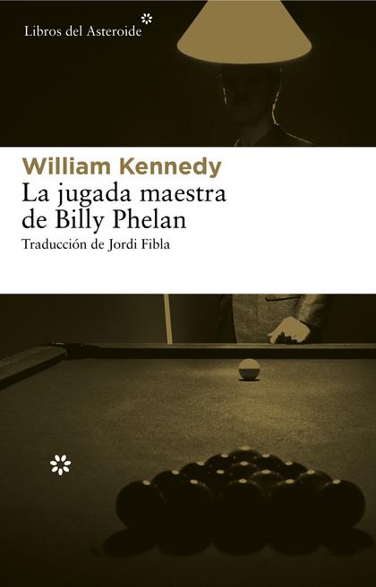 LA JUGADA MAESTRA DE BILLY PHELAN