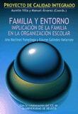 FAMILIA Y ENTORNO: IMPLICACIÓN DE LA FAMILIA EN LA ORGANIZACIÓN ESCOLA
