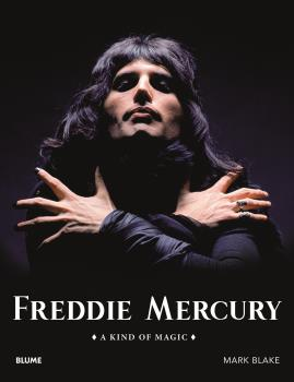 FREDDIE MERCURY (2021)                                                          A KIND OF MAGIC