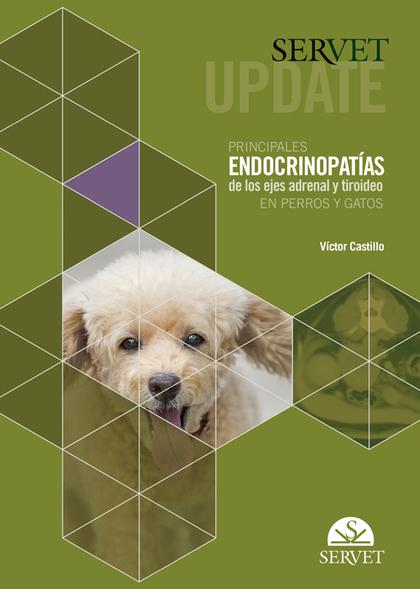 SERVET UPDATE. PRINCIPALES ENDOCRINOPATÍAS DE LOS EJES ADRENAL Y TIROIDEO EN PER.