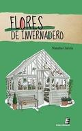FLORES DE INVERNADERO