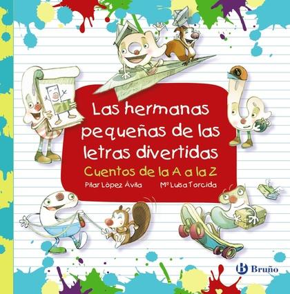 LAS HERMANAS PEQUEÑAS DE LAS LETRAS DIVERTIDAS.